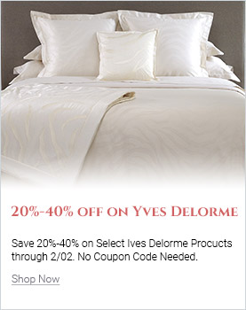 Save 20%-40% on Yves Delorme