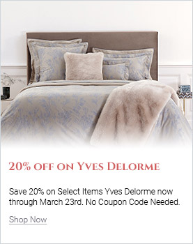 Save 20% On Select Yves Delorme