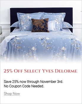 Save 25% On Select Yves Delorme Items